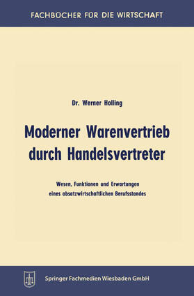 Holling   Moderner Warenvertrieb durch Handelsvertreter   Buch   sack.de