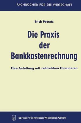 Potratz   Die Praxis der Bankkostenrechnung   Buch   sack.de
