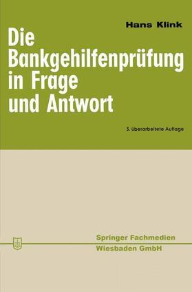 Klink   Die Bankgehilfenprüfung in Frage und Antwort   Buch   sack.de