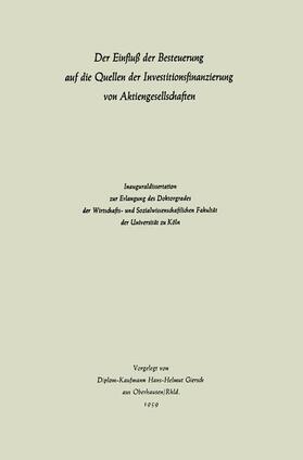 Giersch | Der Einfluß der Besteuerung auf die Quellen der Investitionsfinanzierung von Aktiengesellschaften | Buch | sack.de