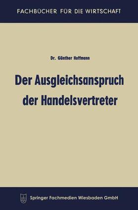 Hoffmann   Der Ausgleichsanspruch der Handelsvertreter   Buch   sack.de