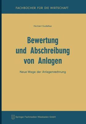 Gudehus   Bewertung und Abschreibung von Anlagen   Buch   sack.de