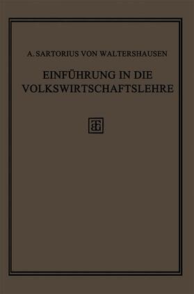 von Waltershausen | Einführung in die Volkswirtschaftslehre | Buch | sack.de