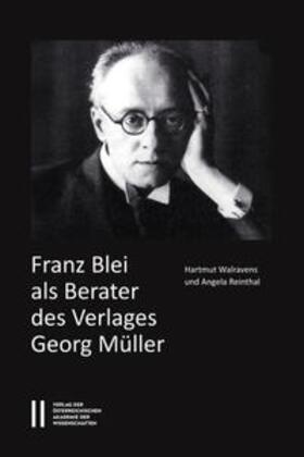 Walravens / Reinthal | Franz Blei als Berater des Verlages Georg Müller | Buch