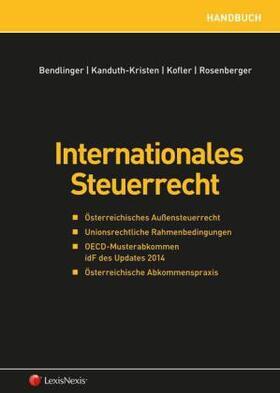 Bendlinger / Kanduth-Kristen / Kofler | Internationales Steuerrecht | Buch | sack.de