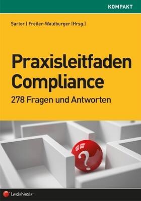 Sartor / Freiler-Waldburger   Praxisleitfaden Compliance   Buch   sack.de