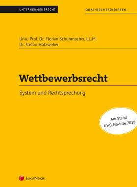 Schuhmacher / Holzweber   Wettbewerbsrecht (Skriptum)   Buch   sack.de