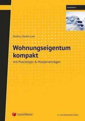 Illedits / Illedits-Lohr | Wohnungseigentum kompakt | Buch | sack.de