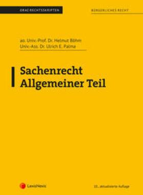 Böhm / Palma | Sachenrecht Allgemeiner Teil (Skriptum) | Buch | sack.de