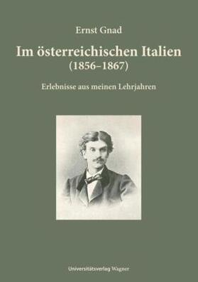 Gnad   Im österreichischen Italien (1856-1867)   Buch   sack.de