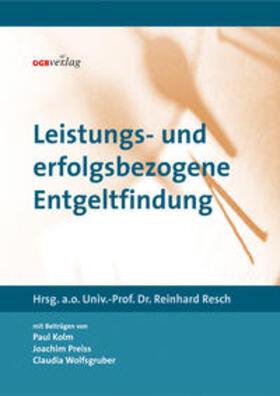 Resch | Leistungs- und erfolgsbezogene Entgeltfindung | Buch | sack.de