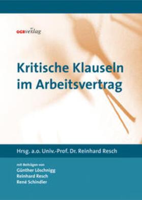 Resch | Kritische Klauseln im Arbeitsvertrag | Buch | sack.de