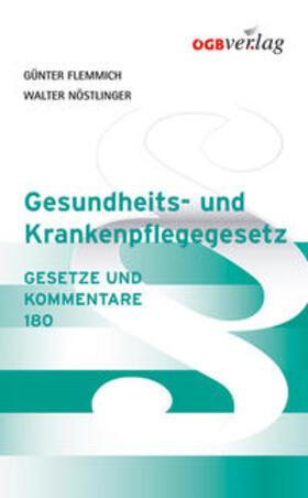 Flemmich / Nöstlinger | Gesundheits- und Krankenpflegegesetz | Buch | sack.de