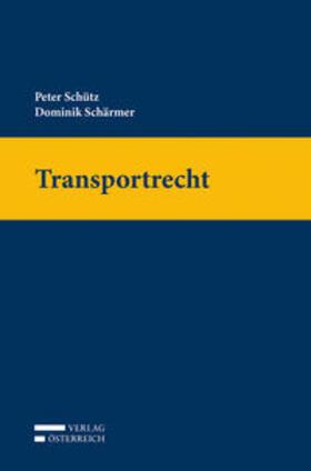 Schütz / Schärmer | Transportrecht | Buch | sack.de