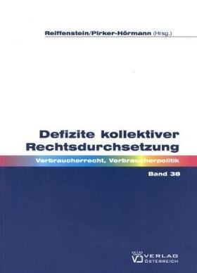 Pirker-Hörmann / Gabriel | Defizite kollektiver Rechtsdurchsetzung | Buch | sack.de