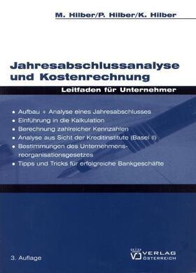 Hilber / Hilber / Hilber | Jahresabschlussanalyse und Kostenrechnung | Buch | sack.de