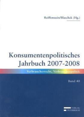 Reiffenstein / Blaschek | Konsumentpolitisches Jahrbuch 2007-2008 | Buch | sack.de