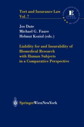 Dute / Faure / Koziol | Liability for and Insurability of Biomedical Research with Human Subjects in a Comparative Perspective | Buch | sack.de
