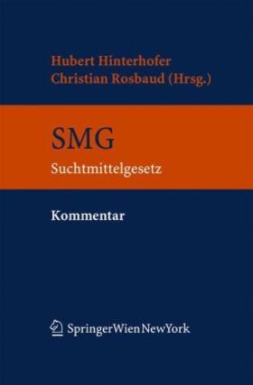 Hinterhofer / Rosbaud | Kommentar zum Suchtmittelgesetz | Buch | sack.de