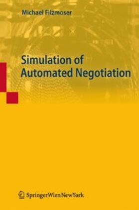 Filzmoser | Simulation of Automated Negotiation | Buch | sack.de