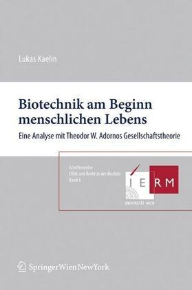 Kaelin | Biotechnik am Beginn menschlichen Lebens | Buch | sack.de