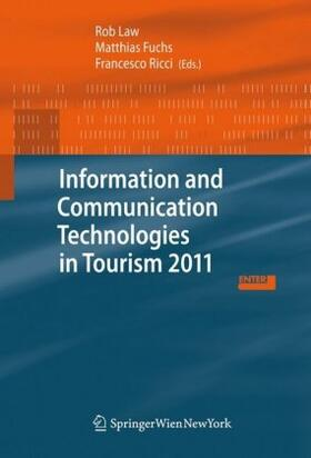 Law / Ricci / Fuchs | Information and Communication Technologies in Tourism 2011 | Buch | sack.de