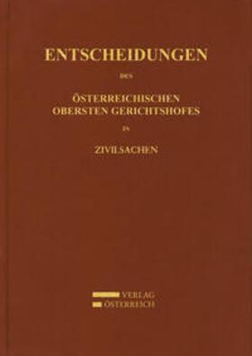 Amtlich veröffentlicht | Entscheidungen des Obersten Gerichtshofes in Zivilsachen | Buch | sack.de