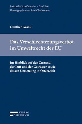 Grassl / Oberhammer   Das Verschlechterungsverbot im Umweltrecht der EU   Buch   sack.de