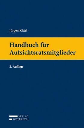 Kittel | Handbuch für Aufsichtsratsmitglieder | Buch | sack.de