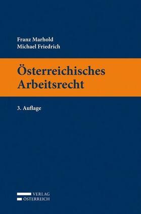 Marhold / Friedrich | Österreichisches Arbeitsrecht | Buch | sack.de
