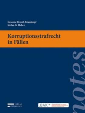 Reindl-Krauskopf / Huber | Korruptionsstrafrecht in Fällen (f. Österreich) | Buch | sack.de