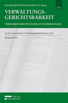 Das Redaktionsteam der ZVG | Verwaltungsgerichtsbarkeit - Verfahrensrechtliche Entscheidungen | Buch | sack.de