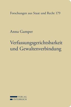 Gamper | Verfassungsgerichtsbarkeit und Gewaltenverbindung (f. Österreich) | Buch | sack.de