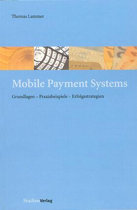 Lammer | Mobile Payment Systems | Buch | sack.de