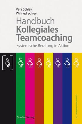 Schley / Schley   Handbuch Kollegiales Teamcoaching   Buch   sack.de