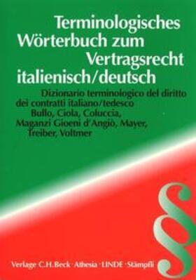 Bullo / Ciola / Coluccia | Terminologisches Wörterbuch zum Vertragsrecht: italienisch/deutsch | Buch | sack.de