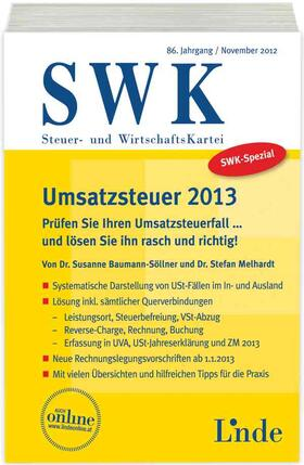 Baumann-Söllner / Melhardt | SWK-Spezial Umsatzsteuer 2013 | Buch | sack.de