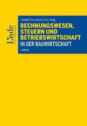 Maier / Theuermann / Schmidl | Rechnungswesen, Steuern und Betriebswirtschaft in der Bauwirtschaft | Buch | sack.de