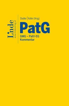 Stadler / Koller / Adocker   PatG, Kommentar (f. Österreich)   Buch   sack.de
