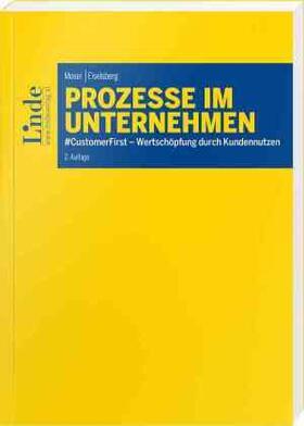 Moser / Eiselsberg | Prozesse im Unternehmen | Buch | sack.de