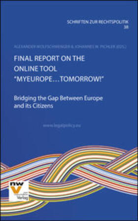 "Pichler / Wolfschwenger | Final Report on the Online Tool ""MyEurope…Tomorrow!"" 