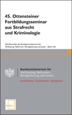 45. Ottensteiner Fortbildungsseminar aus Strafrecht und Kriminologie | Buch | sack.de