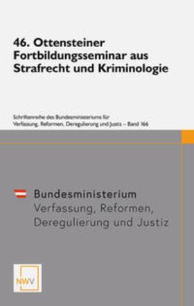 46. Ottensteiner Fortbildungsseminar aus Strafrecht und Kriminologie   Buch   sack.de