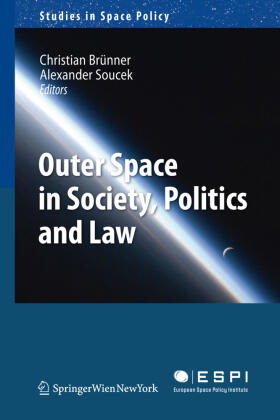 Brünner / Soucek | Outer Space in Society, Politics and Law | Buch | sack.de
