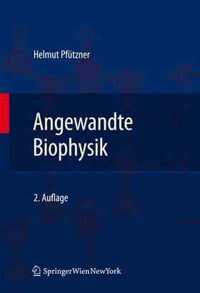 Pfützner   Angewandte Biophysik   Buch   sack.de