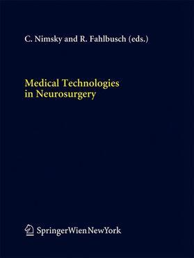 Fahlbusch / Nimsky   Medical Technologies in Neurosurgery   Buch   sack.de
