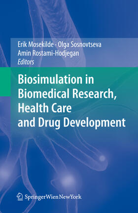 Mosekilde / Sosnovtseva / Rostami-Hodjegan | Biosimulation in Biomedical Research, Health Care and Drug Development | Buch | sack.de
