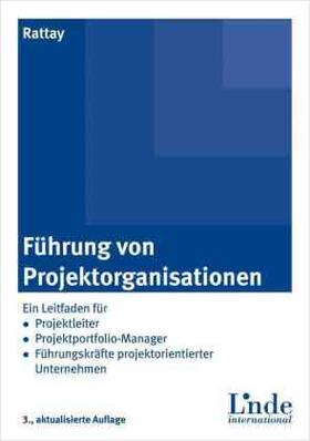 Rattay | Führung von Projektorganisationen | Buch | sack.de