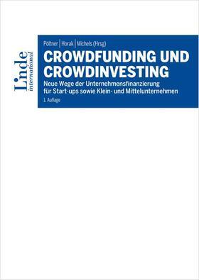 Pöltner / Horak / Michels   Crowdfunding und Crowdinvesting   Buch   sack.de