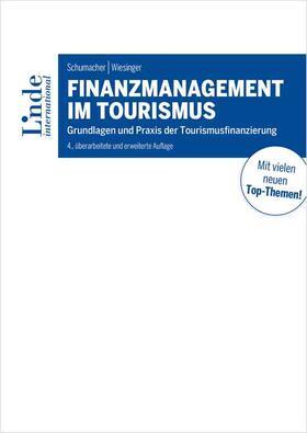 Schumacher / Wiesinger   Finanzmanagement im Tourismus   Buch   sack.de